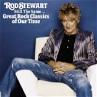 Rod Stewart / Still The Same... Great Rock Classics Of Our Time