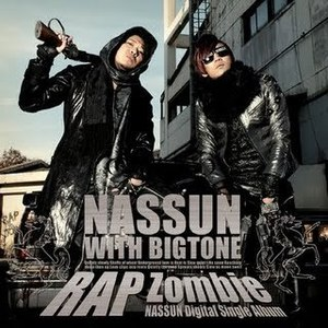 Nassun (낯선) feat Bigtone / RAP Zombie (Single/프로모션)