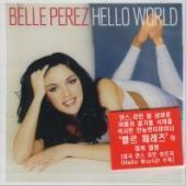 Belle Perez / Hello World (미개봉)